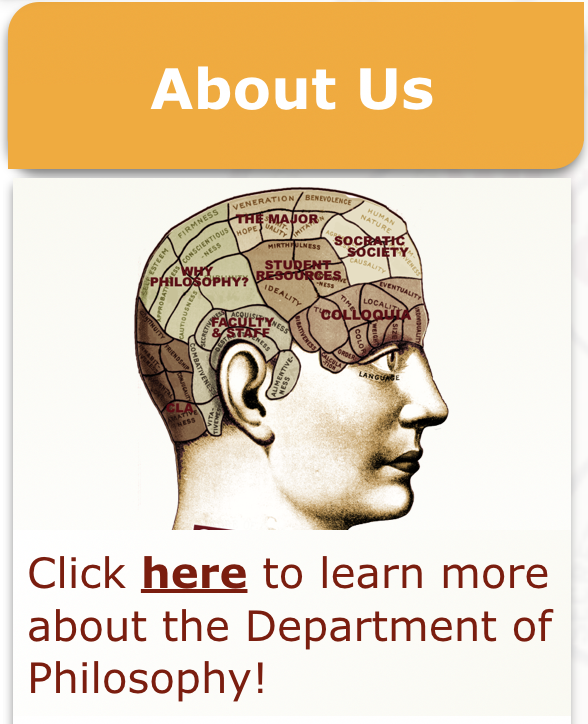 """About Us"" in gold above a phrenology head above ""Click here to learn more about the Department of Philosophy!"" in maroon."