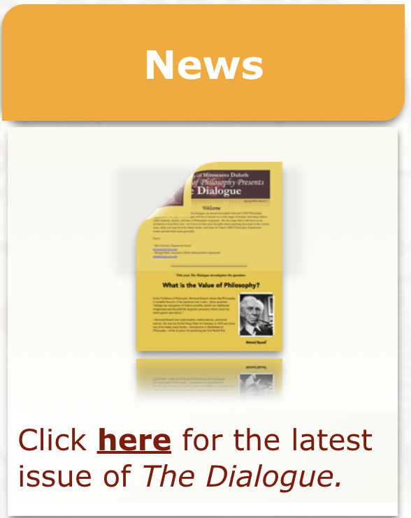 """""""News"""" in white on gold background above an icon of the Philosophy Department's Newsletter, then """"Click here for the latest issue of The Dialogue."""""""