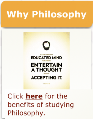 """Why Philosophy"" in gold above Aristotle quote in black,""The mark of an educated mind is the ability to entertain a thought without accepting it."" Then ""Click here for the benefits of studying philosophy."""