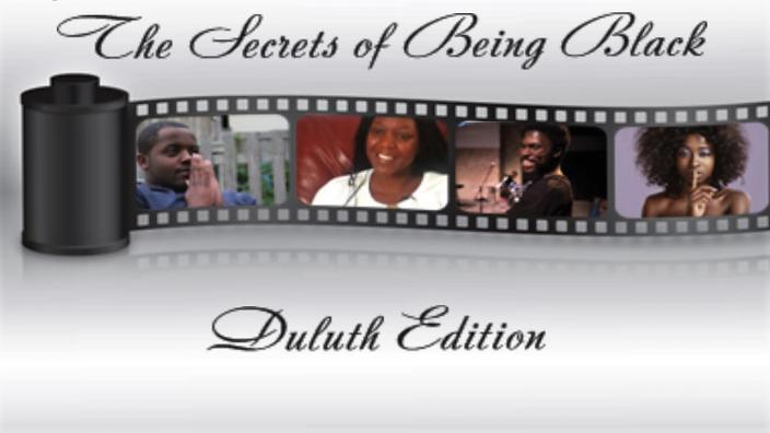 Secrets of Being Black Duluth Edition