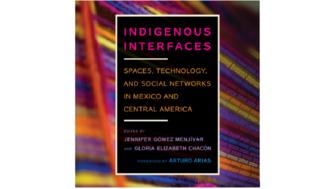 Dr. Jennifer Gómez Menjívar - Indigenous Interfaces