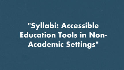 "ELWS MA Student Samantha Quade to Present on ""Syllabi: Accessible Education Tools in Non-Academic Settings"""