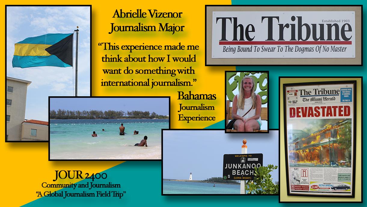 Photo: Abrielle Vizenor: Bahamas Journalism Experience