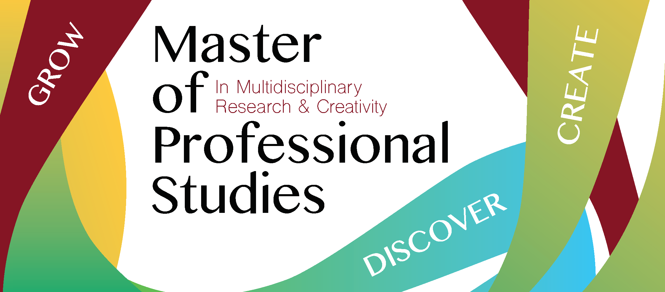 Master of Professional Studies with additional text Grow.Discover. Create in colorful ribbons