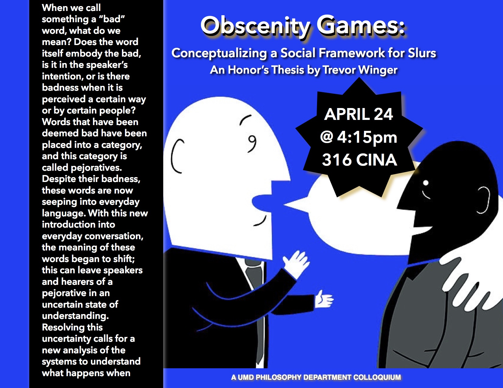 """Poster advertising honors thesis defense by Trevor Winger called """"Obscenity Games"""" with cartoon images of men of different races talking where the speech bubble of one of the men is wrapped around the shoulders of the other all on a blue background."""